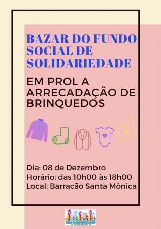 Bazar do Fundo Social de Solidariedade será realizado neste domingo das 10h às 18h.