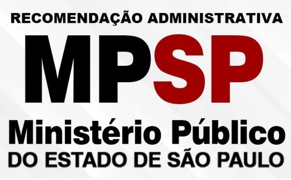 RECOMENDAÇÃO ADMINISTRATIVA MINISTÉRIO PÚBLICO DE SÃO PAULO