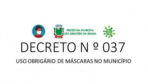 Prefeito Dr. Ricardo Florido decreta uso de máscara em todos os estabelecimentos de São Sebastião da Grama
