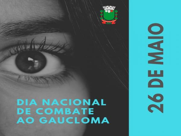 26 DE MAIO - Dia Nacional de Combate ao Glaucoma