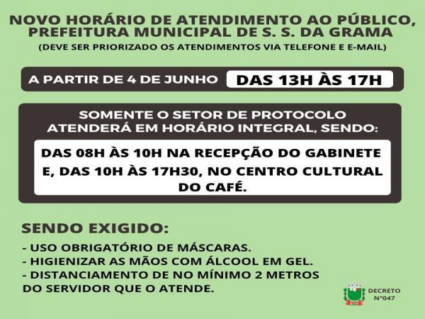 NOVO HORARIO DE ATENDIMENTO AO PUBLICO PREFEITURA MUNICIPAL DE SÃO SEBASTIÃO DA GRAMA,